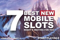 Best New Mobile Slot Machines Ready To Play In June 2017