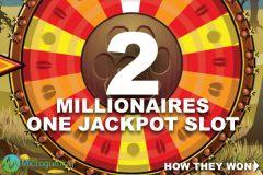 2 Millionaires, One Mobile Jackpot Slot