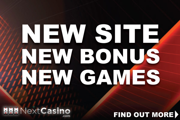 Check Out The New NextCasino Sites, Bonus and Games