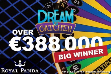 Over €388K Live Dream Catcher Win At Royal Panda Casino