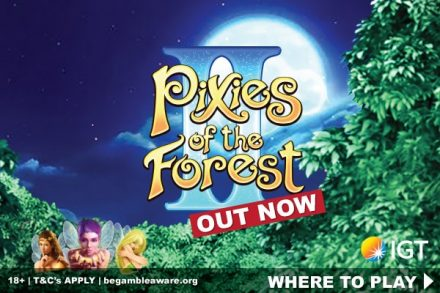 IGT Pixies of the Forest II Mobile Slot Machine Out Now
