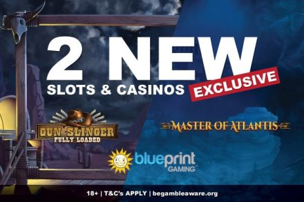 2 New Exclusive Slot Machines By Blueprint Gaming