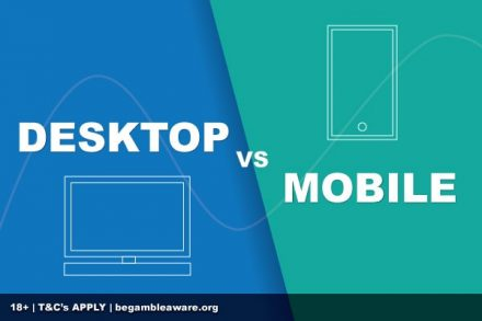 Desktop Casinos vs Mobile Casinos