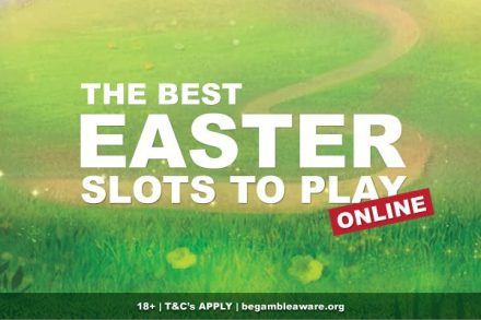 Best Easter Slot Games To Play Online