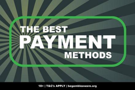 Best Casino Payment Methods