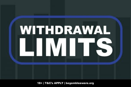 Casino Withdrawal Limits Ins & Outs