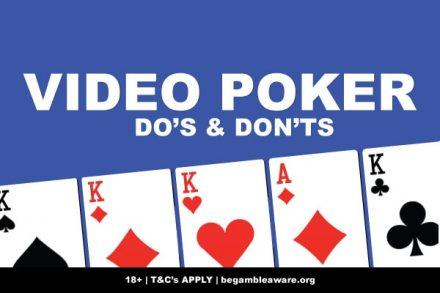 Video Poker Do's & Don'ts