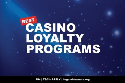 Best Casino Loyalty Programs