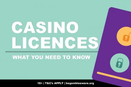 Casino Licences Explained - What You Need To Know