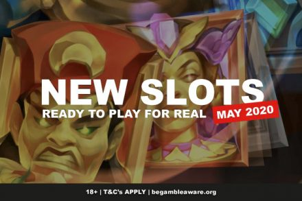 Best New Slots May 2020