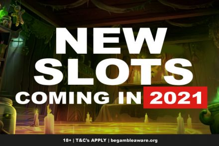 New Slots Coming In 2021